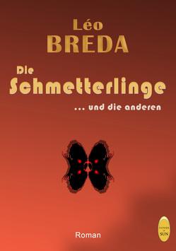 Die Schmetterlinge … und die anderen von BREDA,  Léo, Sima-Ducree,  Anni