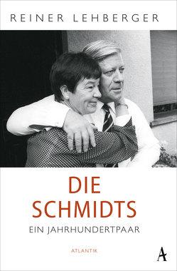 Die Schmidts. Ein Jahrhundertpaar von Lehberger,  Reiner