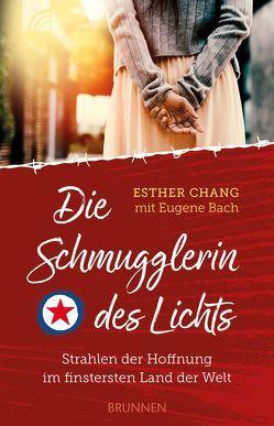 Die Schmugglerin des Lichts von Bach,  Eugene, Chang,  Esther