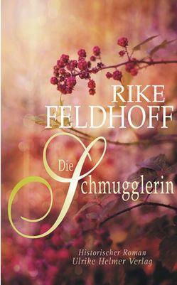 Die Schmugglerin von Feldhoff,  Rike