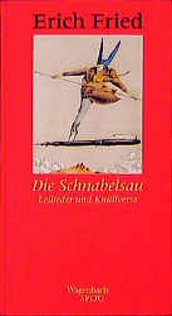 Die Schnabelsau von Fried,  Erich, Kaukoreit,  Volker