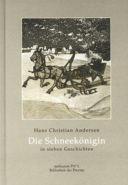 Die Schneekönigin von Andersen,  Hans Ch, Wacik,  Franz