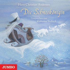 Die Schneekönigin von Andersen,  Hans Christian, Bintig,  Ilse, Thalbach,  Katharina