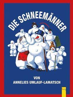 Die Schneemänner von Kutzer,  Ernst, Umlauf-Lamatsch,  Anneliese