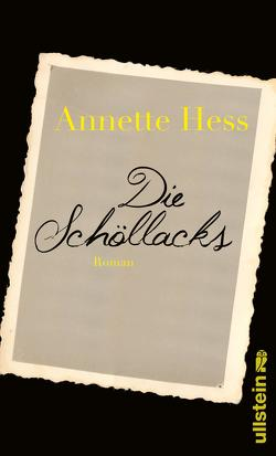 Die Schöllacks von Hess,  Annette