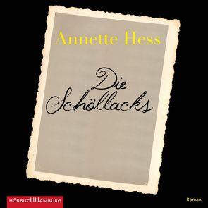 Die Schöllacks von Hess,  Annette, Meckbach,  Eva