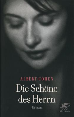 Die Schöne des Herrn von Cohen,  Albert, Killisch-Horn,  Michael von, Kossodo,  Helmut