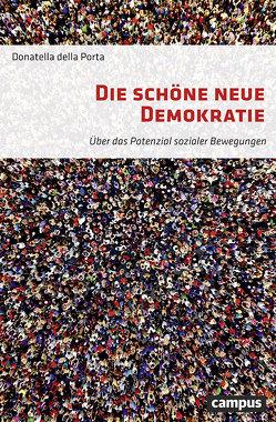 Die schöne neue Demokratie von Della Porta,  Donatella, Reiter,  Herbert
