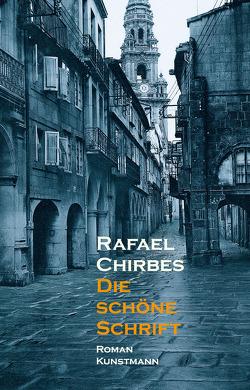 Die schöne Schrift von Chirbes,  Rafael, Ploetz,  Dagmar