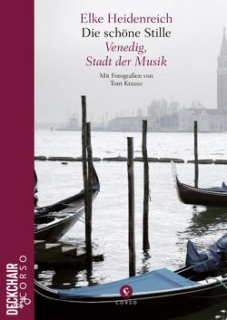 Die schöne Stille von Heidenreich,  Elke, Krausz,  Tom