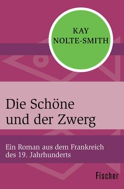 Die Schöne und der Zwerg von Nolte-Smith,  Kay, Sandberg,  Mechtild