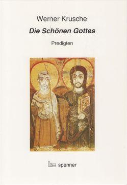Die Schönen Gottes von Krusche,  Werner, Landau,  Rudolf
