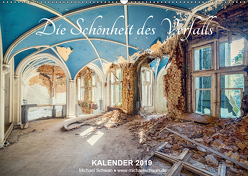 Die Schönheit des Verfalls (Wandkalender 2019 DIN A2 quer) von Schwan,  Michael