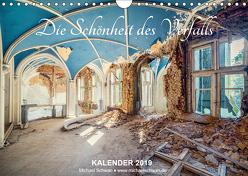 Die Schönheit des Verfalls (Wandkalender 2019 DIN A4 quer) von Schwan,  Michael