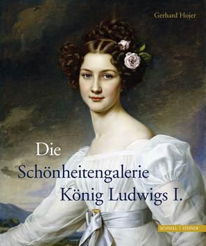 Die Schönheitengalerie König Ludwigs I. von Hojer,  Gerhard