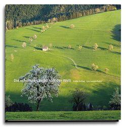 Die schönste Landschaft der Welt von Lammerhuber,  Lois, Schlag,  Evelyn
