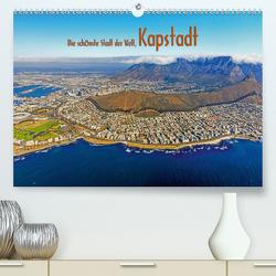 Die schönste Stadt der Welt, Kapstadt (Premium, hochwertiger DIN A2 Wandkalender 2021, Kunstdruck in Hochglanz) von Tangermann,  Franz