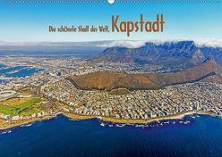 Die schönste Stadt der Welt, Kapstadt (Wandkalender 2019 DIN A2 quer) von Tangermann,  Franz