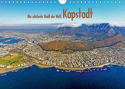 Die schönste Stadt der Welt, Kapstadt (Wandkalender 2019 DIN A4 quer) von Tangermann,  Franz