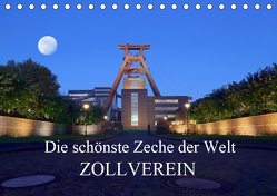 Die schönste Zeche der Welt Zollverein (Tischkalender 2019 DIN A5 quer) von Joecks,  Armin