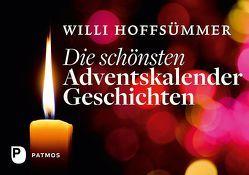 Die schönsten Adventskalendergeschichten von Hoffsümmer,  Willi