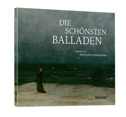 Die schönsten Balladen von Herrmann,  Mathias