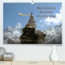 Die schönsten Berge des Khumbu Himal (Premium, hochwertiger DIN A2 Wandkalender 2020, Kunstdruck in Hochglanz) von Albicker,  Gerhard