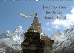Die schönsten Berge des Khumbu Himal (Wandkalender 2019 DIN A2 quer) von Albicker,  Gerhard