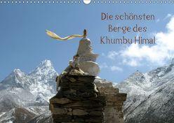 Die schönsten Berge des Khumbu Himal (Wandkalender 2019 DIN A3 quer) von Albicker,  Gerhard