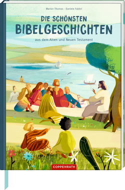 Die schönsten Bibelgeschichten aus dem Alten und Neuen Testament von Fabbri,  Daniele, Griebel-Kruip,  Rosemarie, Thomas,  Marion