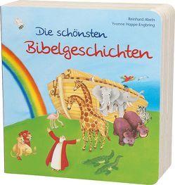 Die schönsten Bibelgeschichten von Abeln,  Reinhard, Hoppe-Engbring,  Yvonne