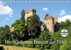 Die schönsten Burgen der Eifel (Tischkalender 2019 DIN A5 quer) von Klatt,  Arno