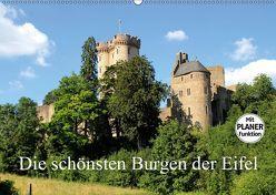 Die schönsten Burgen der Eifel (Wandkalender 2019 DIN A2 quer) von Klatt,  Arno