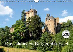 Die schönsten Burgen der Eifel (Wandkalender 2019 DIN A4 quer) von Klatt,  Arno
