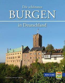 Die schönsten Burgen in Deutschland von Ellrich,  Hartmut, Imhof,  Michael, Wietzorek,  Paul