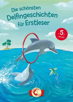 Die schönsten Delfingeschichten für Erstleser