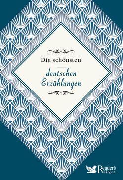Die schönsten deutschen Erzählungen