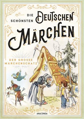 Die schönsten deutschen Märchen – Der große Märchenschatz von Karsten,  Rut