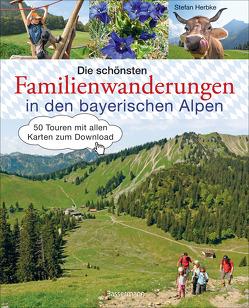 Die schönsten Familienwanderungen in den bayerischen Alpen von Herbke,  Stefan