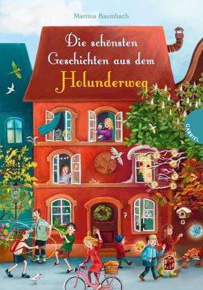 Die schönsten Geschichten aus dem Holunderweg von Baumbach,  Martina, Körting,  Verena