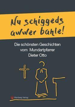Die schönsten Geschichten von Mundartpfarrer Dieter Otto von Otto,  Dieter