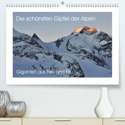Die schönsten Gipfel der Alpen – Giganten aus Fels und Eis (Premium, hochwertiger DIN A2 Wandkalender 2021, Kunstdruck in Hochglanz) von Peceny,  Markus