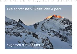 Die schönsten Gipfel der Alpen – Giganten aus Fels und Eis (Wandkalender 2020 DIN A3 quer) von Peceny,  Markus
