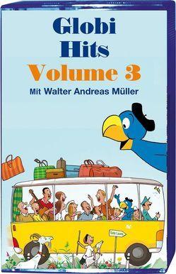 Die schönsten Globi-Hits Volume 3