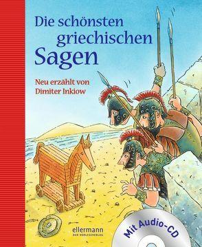 Die schönsten griechischen Sagen mit CD von Gebhard,  Wilfried, Inkiow,  Dimiter, Kaempfe,  Peter