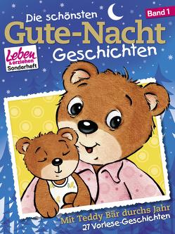 Die schönsten Gute-Nacht-Geschichten, Band 1: Mit Teddy Bär durchs Jahr von Erker,  Robert, Nußbaum,  Margret