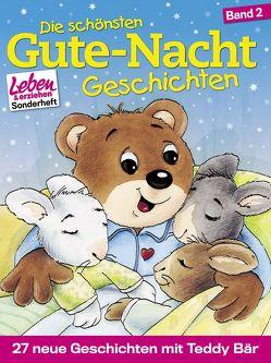 Die schönsten Gute-Nacht-Geschichten, Band 2: 27 neue Geschichten mit Teddy Bär von Erker,  Robert, Nußbaum,  Margret