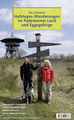 Die schönsten Halbtages-Wanderungen im Paderborner Land und Eggegebirge von Schaefer,  Karl-Heinz
