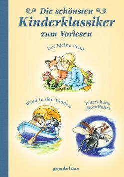 Die schönsten Kinderklassiker zum Vorlesen von de Saint-Exupéry,  Antoine, Grahame,  Kenneth, Krautmann,  Milada, von Bassewitz,  Gerdt