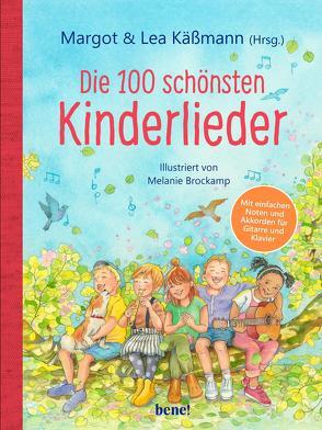 Die schönsten Kinderlieder – Mit einfachen Noten und Akkorden für Gitarre und Klavier von Brockamp,  Melanie, Käßmann,  Lea, Käßmann,  Margot